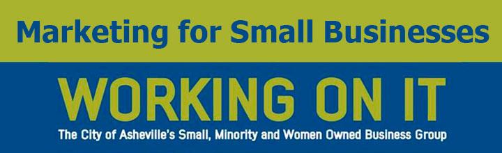 City of Asheville Small Business Group Program: Marketing