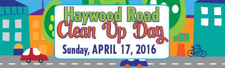 Haywood Road Clean Up Day: April 17, 2016