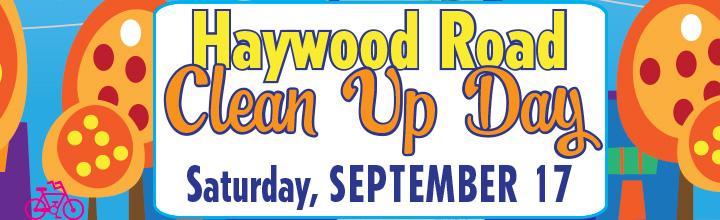 September 17: Haywood Road Clean Up Day