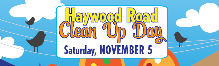 November 5 Haywood Road Clean Up Day