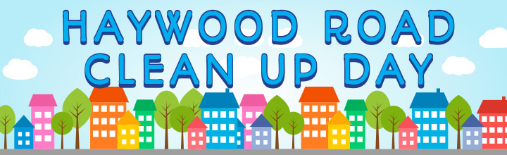 Haywood Road Clean Up Day – June 3, 2017