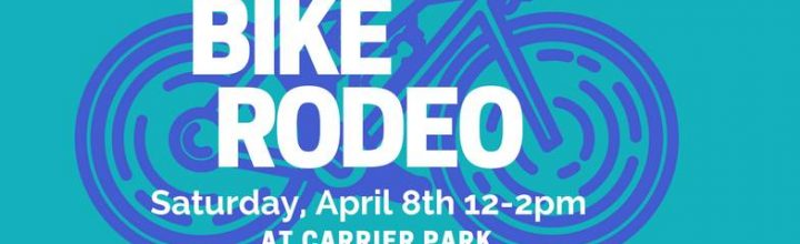 Bike Rodeo, April 8, Carrier Park, Noon to 2pm