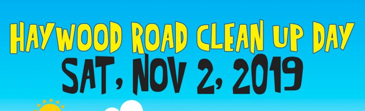 November 2 – Haywood Road Clean Up Day
