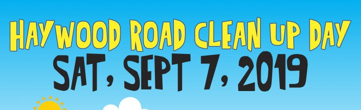 September 7 – Haywood Road Clean Up – East End